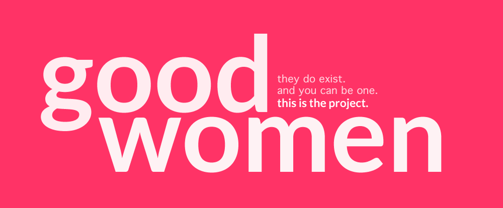image of good women project headline
