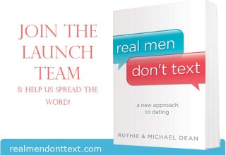 Real Men Don't Text Launch Team
