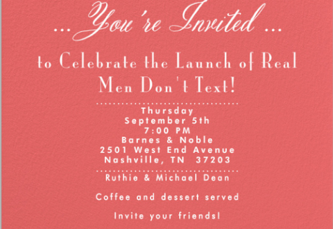 Invitation to Real Men Don't Text Launch party/booksigning